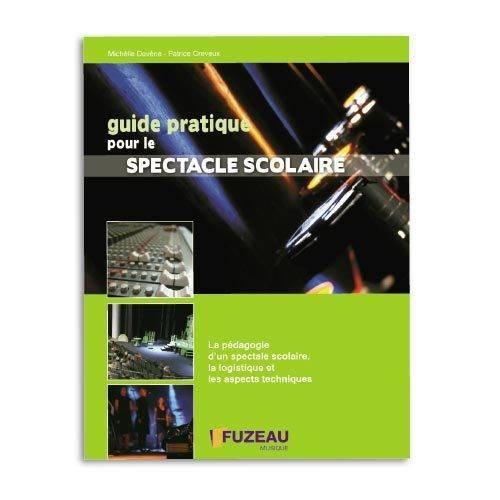 """Chronique """"Guide Pratique pour le Spectacle Scolaire"""""""